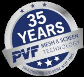 35 Jahre PVF Mesh & Screen Technology GmbH // Markt Schwaben // Germany